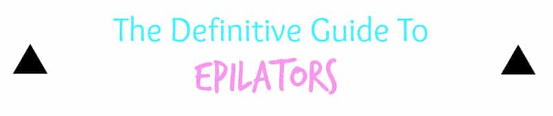 <h1>The Definitive Guide To Epilators</h1>