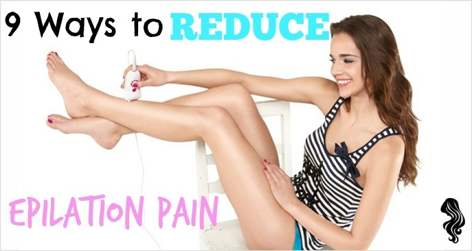 9 Ways To Reduce Epilation Pain
