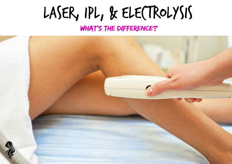 difference laser ipl electrolysis