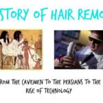History of Hair Removal