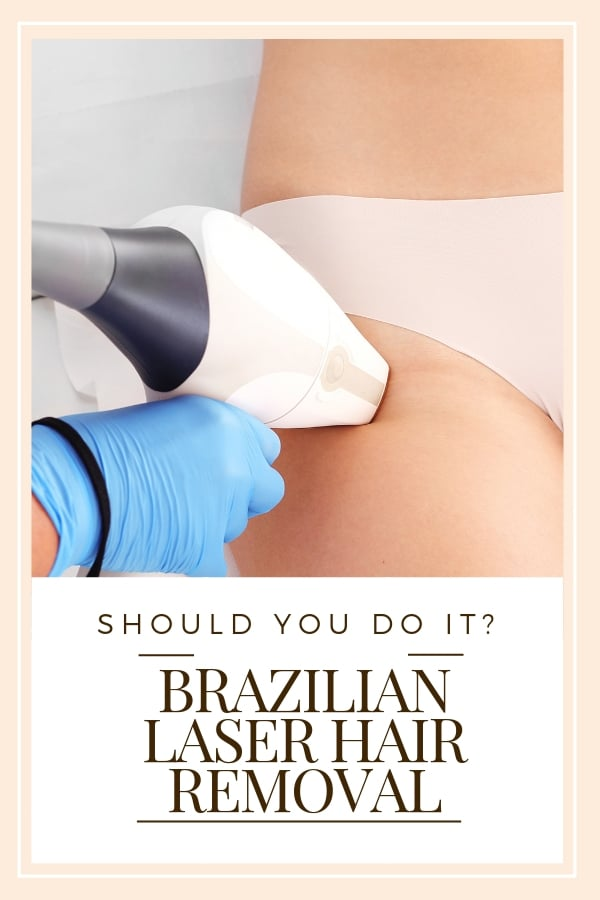 Brazilian Laser Hair Removal options
