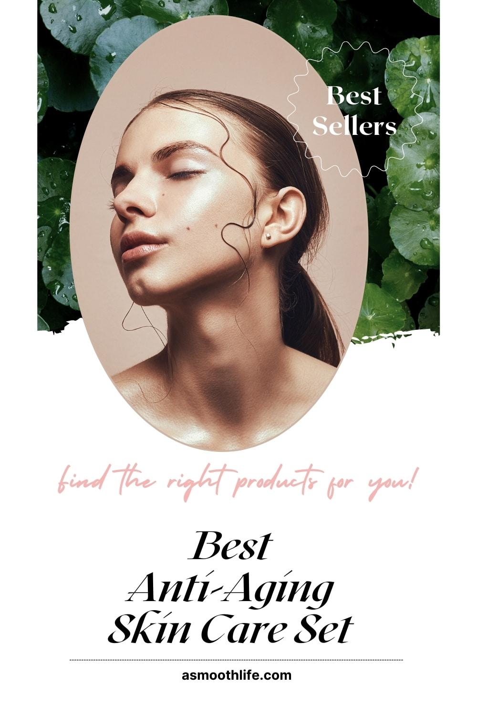 best anti-aging skin care set