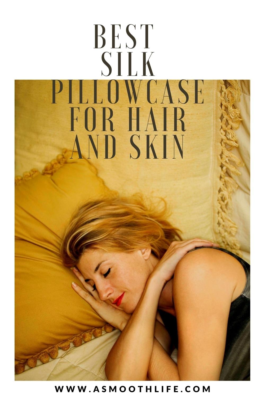 Best Silk Pillowcase for hair and skin